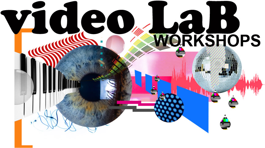 videoLaB workshops